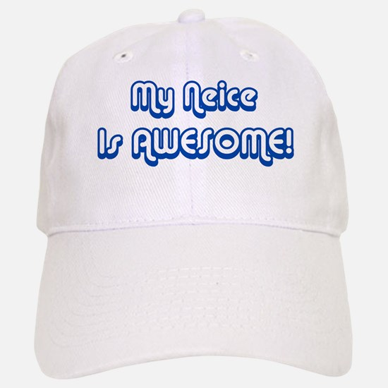 My Neice is Awesome Baseball Baseball Cap