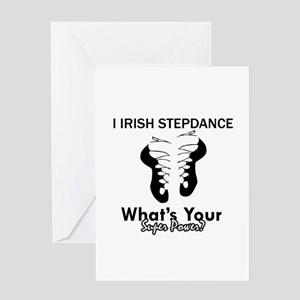 Irish Step Dance is my Superpower Greeting Card