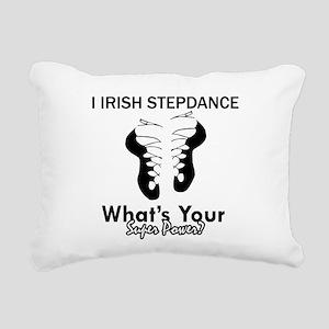 Irish Step Dance is my Superpower Rectangular Canv