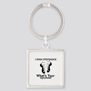Irish Step Dance is my Superpower Square Keychain