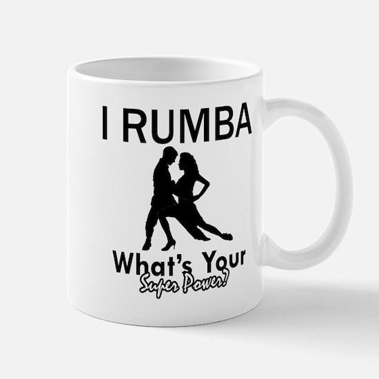 Rumba is my Superpower Mug