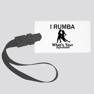 Rumba is my Superpower Large Luggage Tag