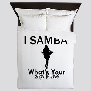 Samba is my Superpower Queen Duvet