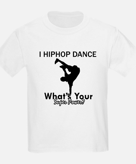 Hip Hop is my Superpower T-Shirt