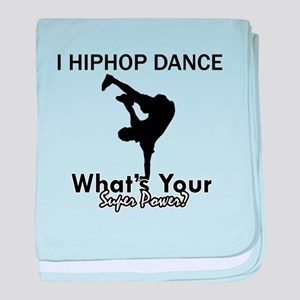 Hip Hop is my Superpower baby blanket