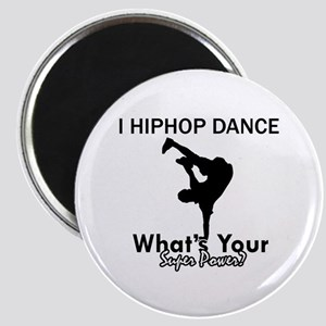 Hip Hop is my Superpower Magnet