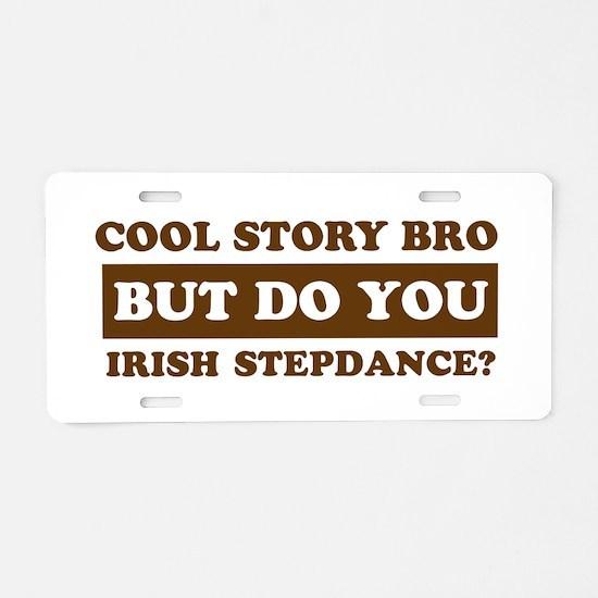 Cool Irish Step Dance designs Aluminum License Pla