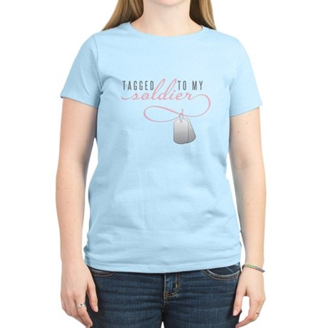 Tagged to my Soldier Women's Light T-Shirt