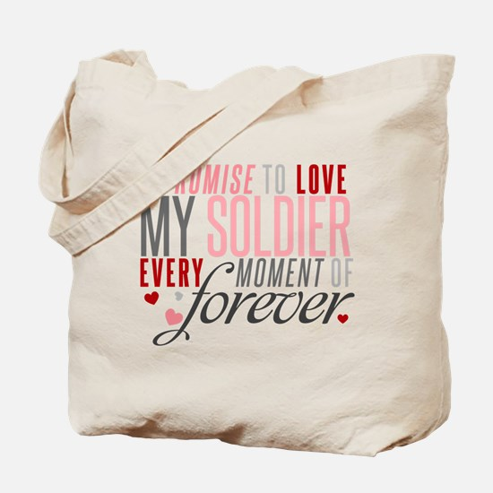 I Promise to Love my Soldier Tote Bag