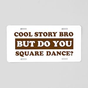 Cool Square Dance designs Aluminum License Plate