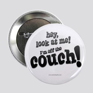 "Off The Couch... 2.25"" Button"
