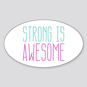 Strong is Awesome Sticker