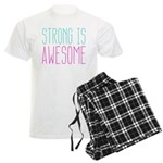Strong is Awesome Pajamas