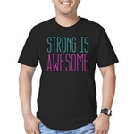 Strong is Awesome T-Shirt