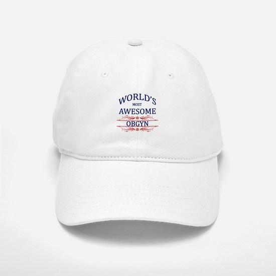 World's Most Awesome OBGYN Baseball Baseball Cap