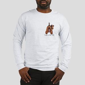 Welsh Terrier Attitude Long Sleeve T-Shirt