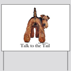 Welsh Terrier Attitude Yard Sign