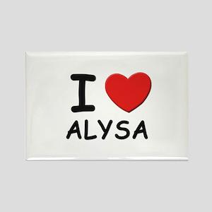 I love Alysa Rectangle Magnet