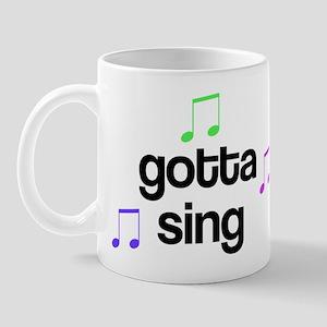 Gotta Sing Choir Mug