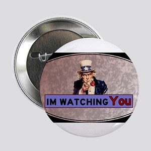 """Uncle Sam Is Watching 2.25"""" Button"""
