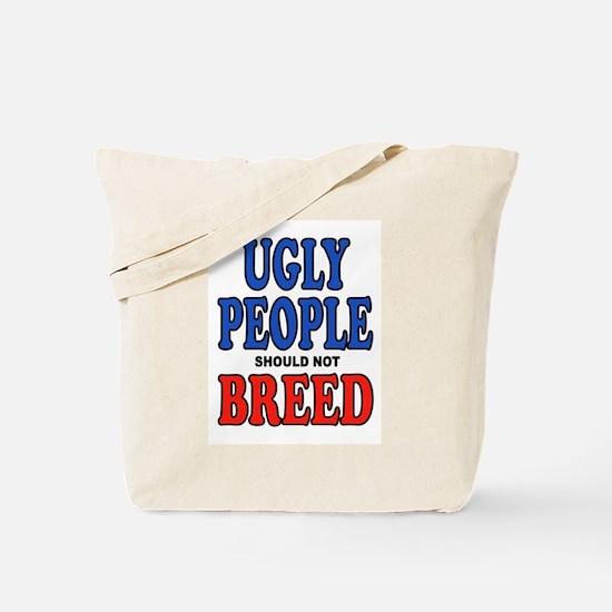 UGLY PEOPLE Tote Bag