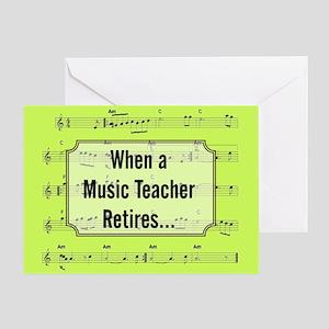 when a music teacher retires Greeting Card