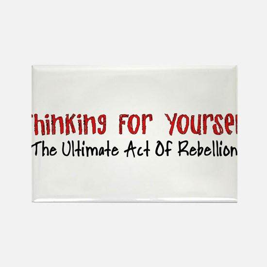 Thinking For Yourself Ultimate Rebellion Rectangle