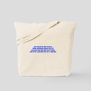 life-should-be-like-hockey-ak-blue Tote Bag