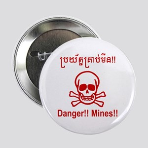 "Danger!! Mines!! Cambodian Khmer Sign 2.25"" Button"