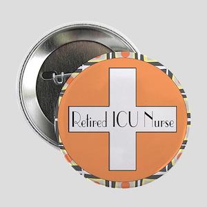"""ICU Nurse 4 retired 2.25"""" Button"""