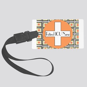 ICU Nurse 4 retired Luggage Tag