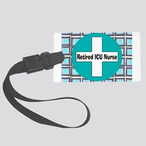 ICU nurse 3 retired Luggage Tag