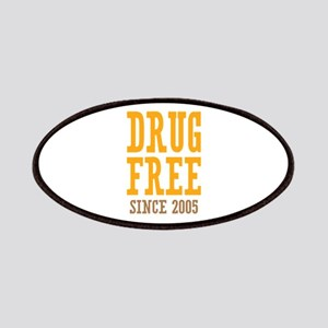 Drug Free Since 2005 Patches
