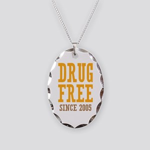 Drug Free Since 2005 Necklace Oval Charm