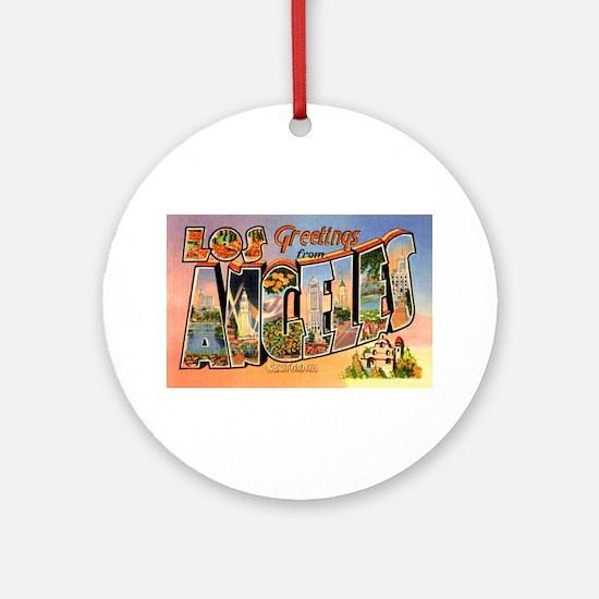 Los Angeles California Greetings Ornament (Round)