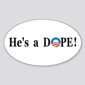 Hes a Dope! Sticker