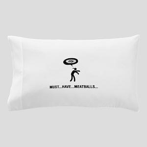 Meatball Lover Pillow Case