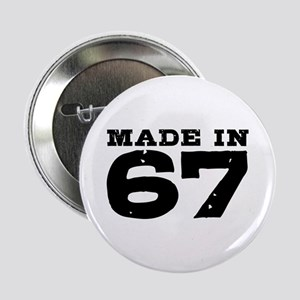 """Made In 67 2.25"""" Button"""