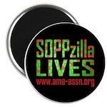 SOPPzilla LIVES Magnet
