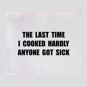 Cooked Sick Throw Blanket