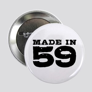 """Made In 59 2.25"""" Button"""