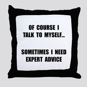 Expert Advice Throw Pillow