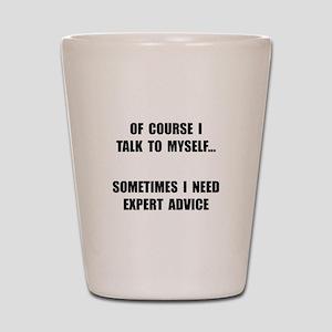 Expert Advice Shot Glass