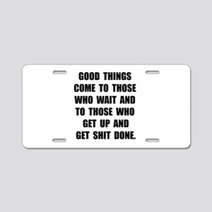 Good Things Aluminum License Plate
