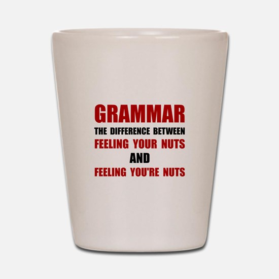 Grammar Nuts Shot Glass