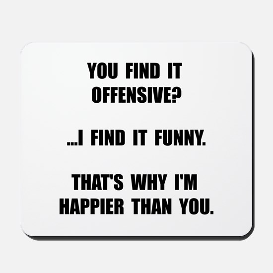Offensive Happy Mousepad
