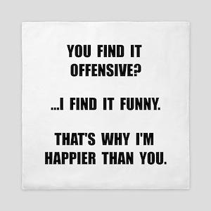 Offensive Happy Queen Duvet