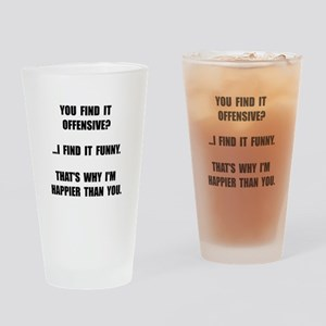 Offensive Happy Drinking Glass