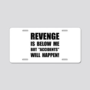 Revenge Accidents Aluminum License Plate