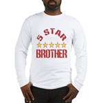 5 Star Brother Long Sleeve T-Shirt
